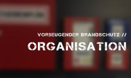 Brandschutzorganisation, Brandschutzbeauftragter, Brandschutz,